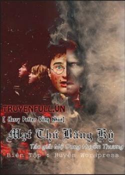 [Harry Potter Đồng Nhân] Mạt Thứ Băng Kỳ