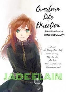 Overturn Life Direction (Đảo Chiều Sinh Mệnh)