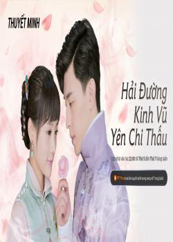 Phim Hải Đường Kinh Vũ Yên Chi Thấu (Thuyết minh) - Hai Tang's Rouge Shines Through in the Rain