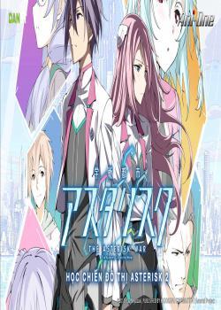 Phim Học Chiến Đô Thị Asterisk (Phần 2) - Gakusen Toshi Asterisk Season 2