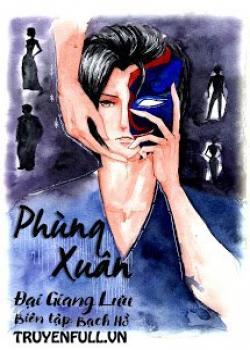 Phùng Xuân - Đại Giang Lưu