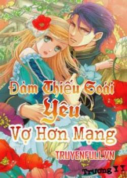 Đàm Thiếu Soái Yêu Vợ Hơn Mạng